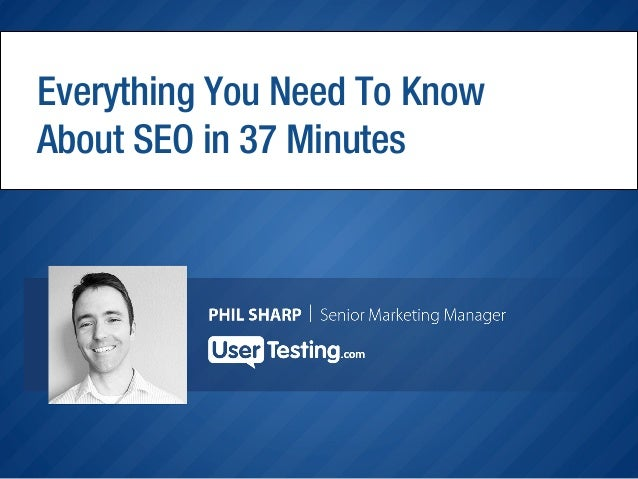 Everything You Need To Know About SEO in 37 Minutes