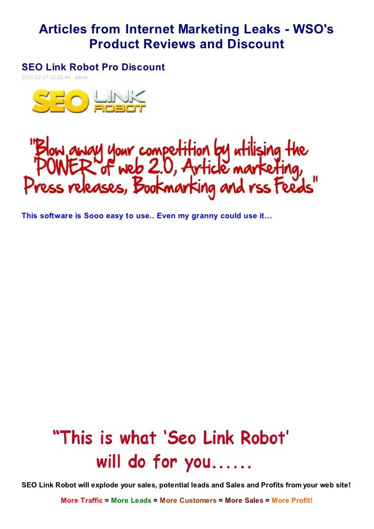 Articles from Internet Marketing Leaks - WSOs               Product Reviews and DiscountSEO Link Robot Pro Discount2012-02...