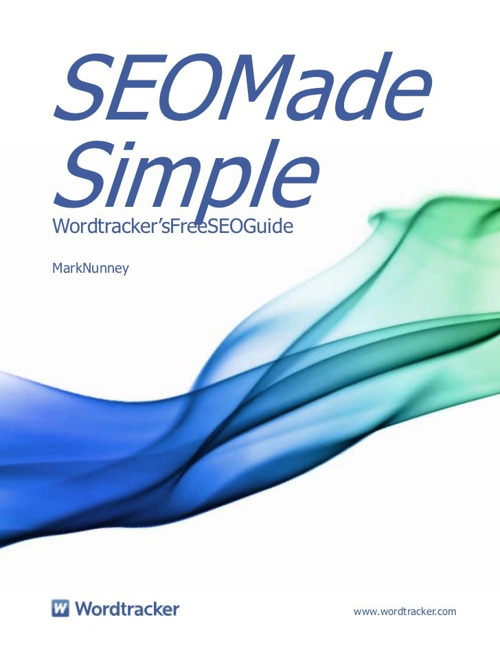 "SEOMadeSimpleWordtracker""sFreeSEOGuideMarkNunney                            www.wordtracker.com"