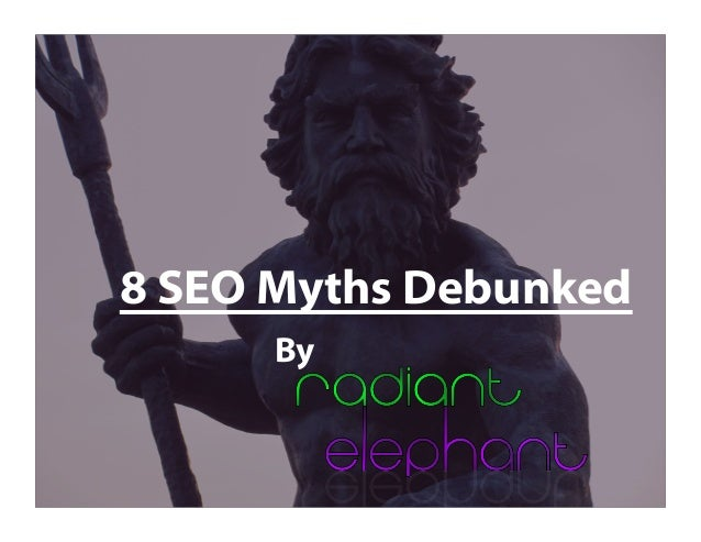 8 SEO Myths Debunked By