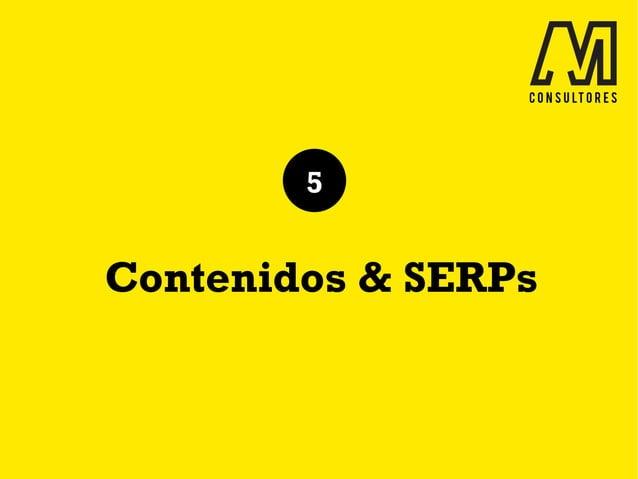 Contenidos & SERPs 5