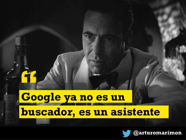 """@arturomarimon """"Google ya no es un buscador, es un asistente"""