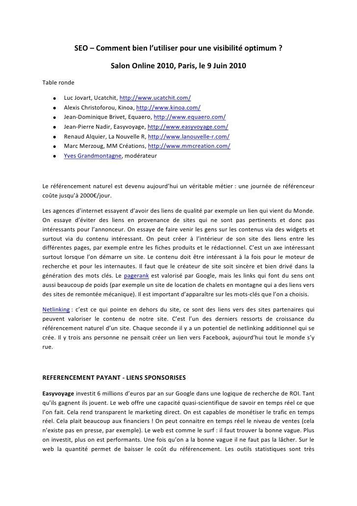 SEO – Comment bien l'utiliser pour une visibilité optimum?<br />Salon Online 2010, Paris, le 9 Juin 2010<br />Table ronde...