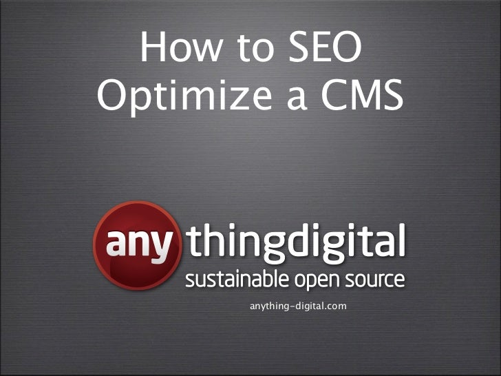 How to SEOOptimize a CMS    thingdigital    sustainable open source          anything-digital.com