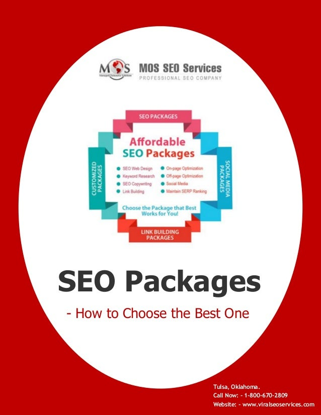 SEO Packages - How to Choose the Best One  Tulsa, Oklahoma. www.viralseoservices.com  Call Now: - 1-800-670-2809 Website: ...