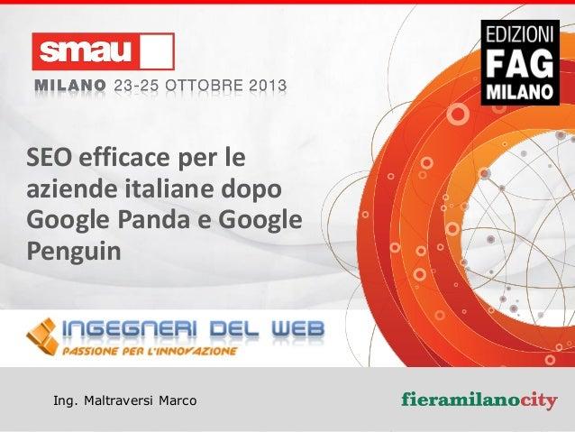 www.ingegneridelweb.com Sviluppo Siti Web, SEO e Visibilità sul Web  SEO efficace per le aziende italiane dopo Google Pand...