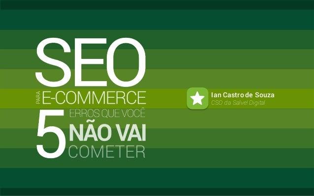 Ian Castro de Souza CSO da Salve! Digital