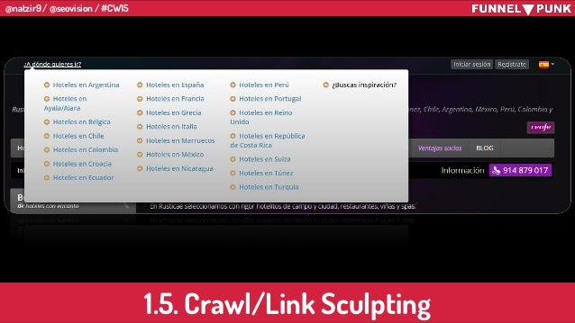 @natzir9 / @seovision / #CW15 1.5. Crawl/Link Sculpting