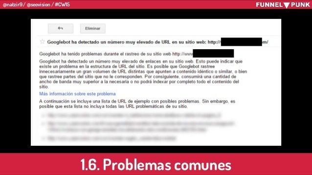 @natzir9 / @seovision / #CW15 1.6. Problemas comunes