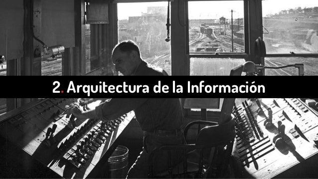 2. Arquitectura de la Información