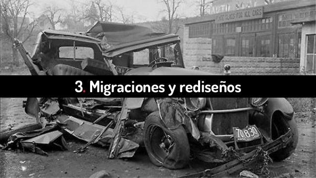 3. Migraciones y rediseños