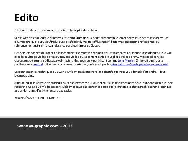 Edito J'ai voulu réaliser un document moins technique, plus didactique. Sur le Web c'est toujours le printemps, les techni...
