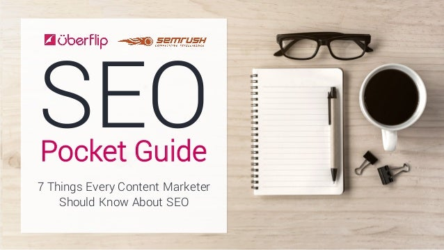SEOPocket Guide 7 Things Every Content Marketer Should Know About SEO