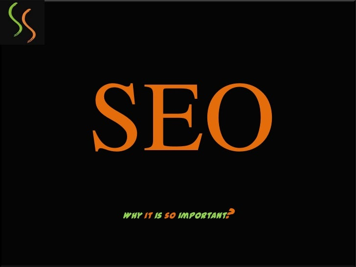 SEOWhy it is so important   ?