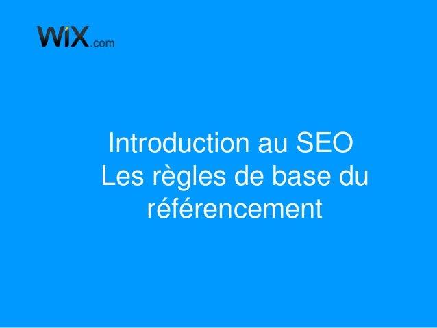 Introduction au SEO Les règles de base du référencement