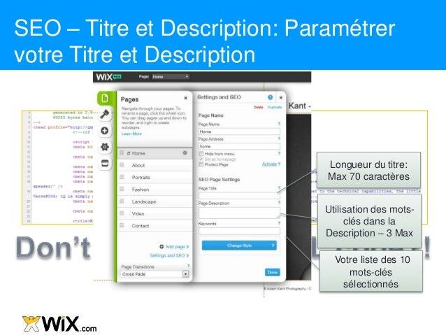 SEO – Titre et Description: Paramétrer votre Titre et Description Longueur du titre: Max 70 caractères Utilisation des mot...
