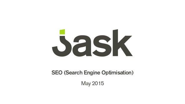 SEO (Search Engine Optimisation) May 2015