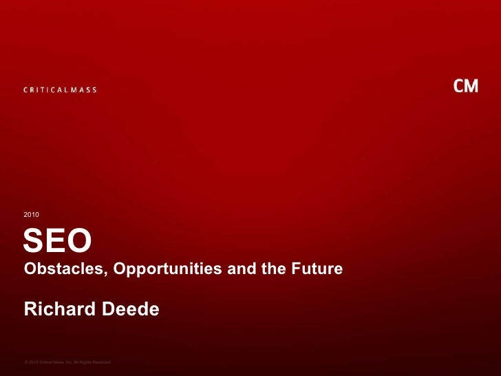 SEO- Obstacles, Opportunities & the Future slideshare - 웹