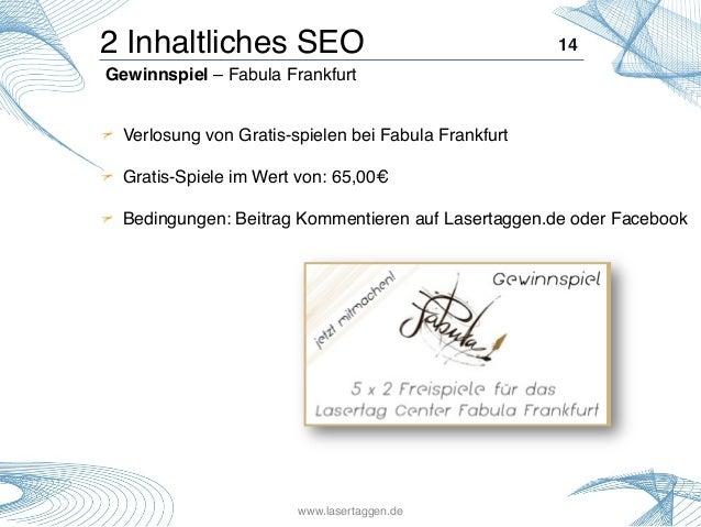 14! !  Verlosung von Gratis-spielen bei Fabula Frankfurt! ! !  Gratis-Spiele im Wert von: 65,00€! !  Bedingungen: Beitr...
