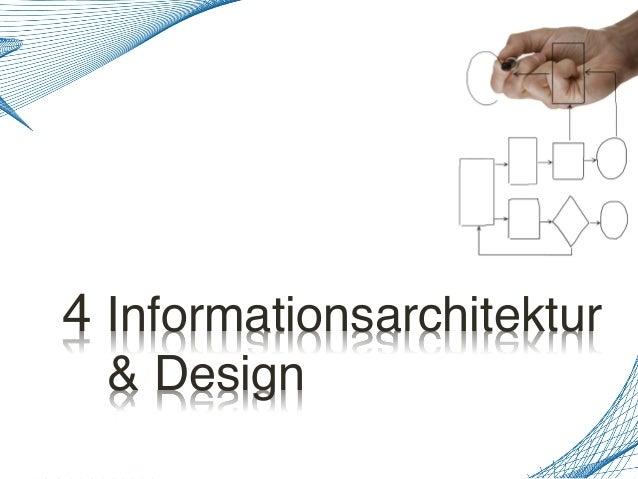 4 Informationsarchitektur! ! & Design!