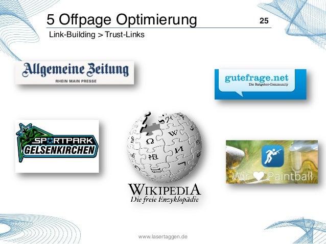 25! Link-Building > Trust-Links! 5 Offpage Optimierung! www.lasertaggen.de!