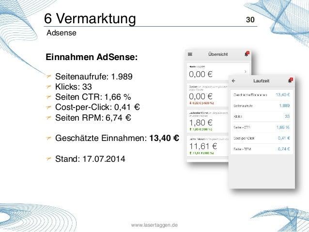 30! Einnahmen AdSense:! ! !  Seitenaufrufe: 1.989! !  Klicks: 33! !  Seiten CTR: 1,66 %! ! Cost-per-Click: 0,41 €! !  ...