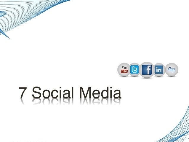 7 Social Media!