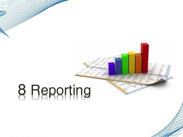 8 Reporting!