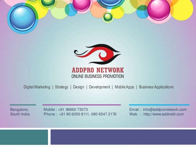 Digital Marketing | Strategy | Design | Development | Mobile Apps | Business Applications  Bangalore, South India.  Mobile...