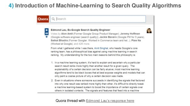 4) Introduction of Machine-Learning to Search Quality Algorithms Quora thread with Edmond Lau's response here
