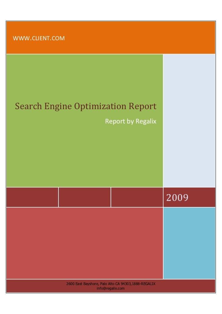 WWW.CLIENT.COM     Search Engine Optimization Report                                        Report by Regalix             ...