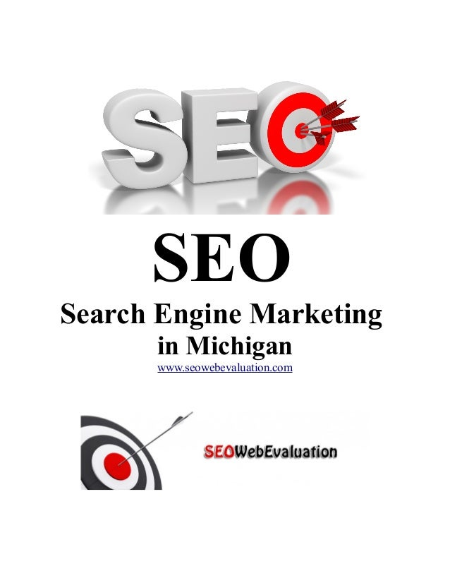 SEO Search Engine Marketing in Michigan www.seowebevaluation.com