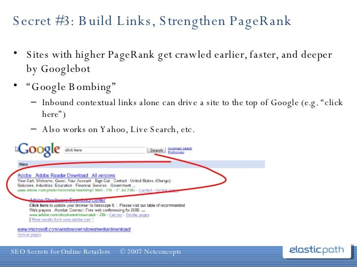 Secret #3: Build Links, Strengthen PageRank <ul><li>Sites with higher PageRank get crawled earlier, faster, and deeper by ...