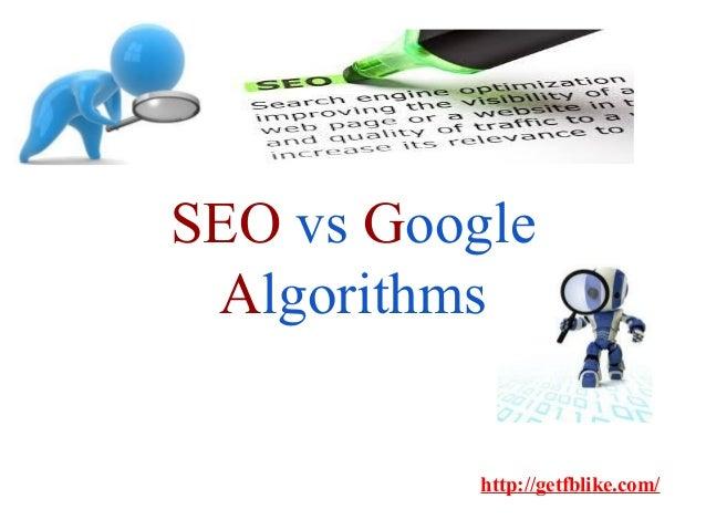 SEO vs Google Algorithms http://getfblike.com/