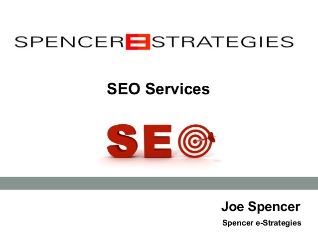 Joe Spencer Spencer e-Strategies SEO Services
