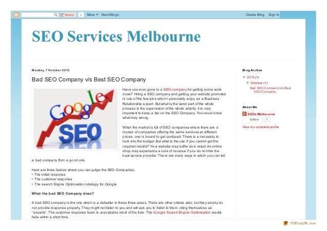 SEO Services MelbourneSEO Services Melbourne Monday, 7 Octobe r 2013 Bad SEO Company v/s Best SEO Company Have you ever go...
