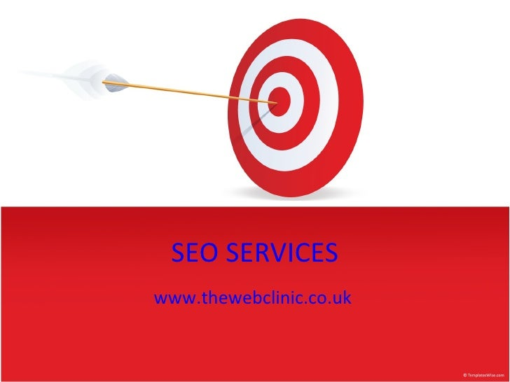 SEO SERVICES www.thewebclinic.co.uk