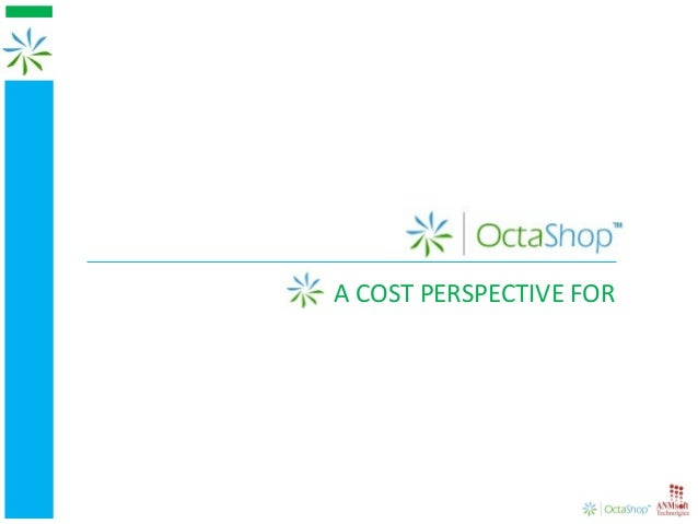 opA COST PERSPECTIVE FOR