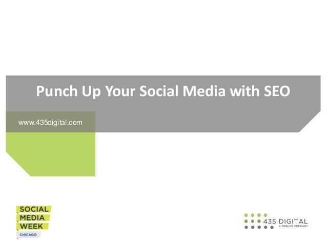 Punch Up Your Social Media with SEO www.435digital.com