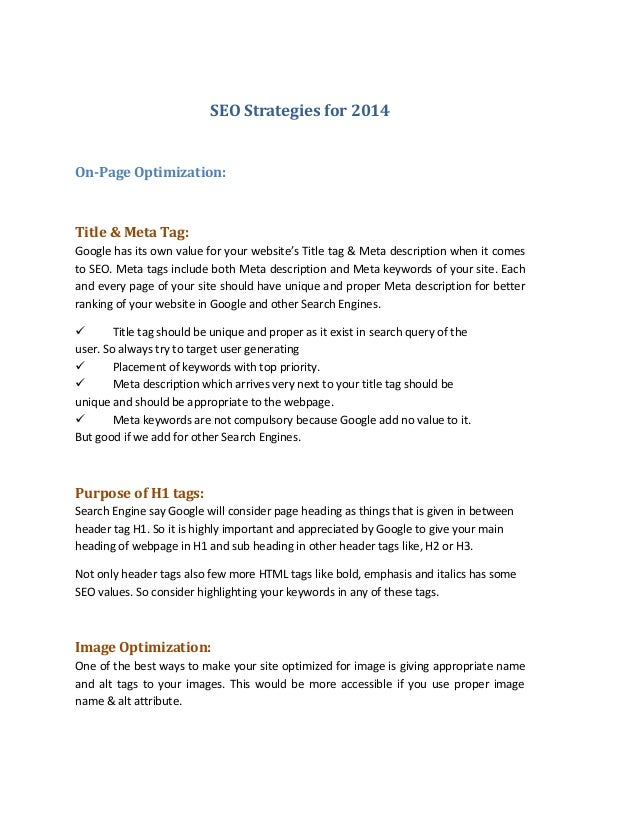 SEO Strategies for 2014  On-Page Optimization:  Title & Meta Tag: Google has its own value for your website's Title tag & ...