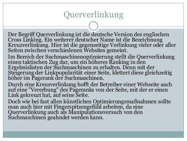 Querverlinkung Der Begriff Querverlinkung ist die deutsche Version des englischen Cross Linking. Ein weiterer deutscher Na...