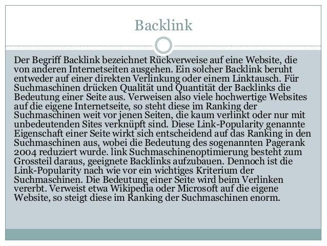 Backlink Der Begriff Backlink bezeichnet Rückverweise auf eine Website, die von anderen Internetseiten ausgehen. Ein solch...