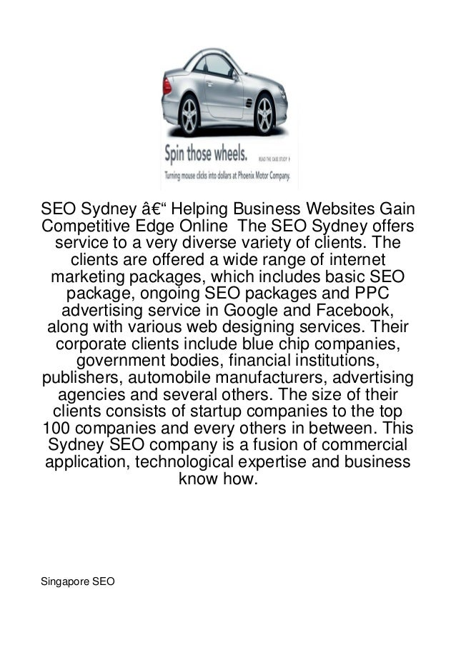 SEO Sydney – Helping Business Websites GainCompetitive Edge Online The SEO Sydney offers  service to a very diverse vari...