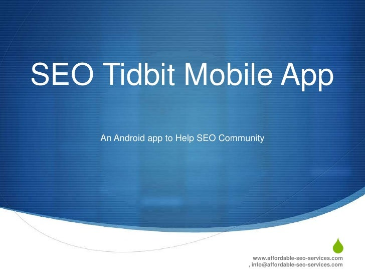 SEO Tidbit Mobile App    An Android app to Help SEO Community                                                             ...