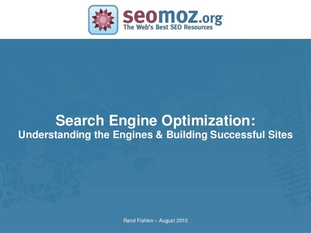 Search Engine Optimization:SLIDE MASTER – COVERPAGE   Understanding the Engines & Building Successful Sites               ...