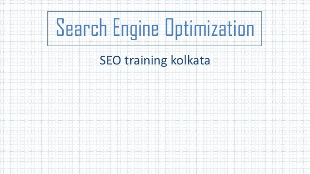 Search Engine Optimization SEO training kolkata