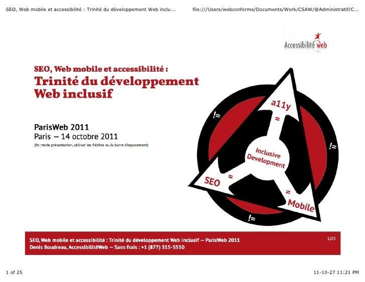 SEO, Web mobile et accessibilité : Trinité du développement Web inclu...   file:///Users/webconforme/Documents/Work/CSAW/@...