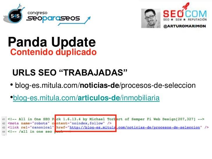 """Panda UpdateContenido duplicadoURLS SEO """"TRABAJADAS""""• blog-es.mitula.com/noticias-de/procesos-de-seleccion•blog-es.mitula...."""
