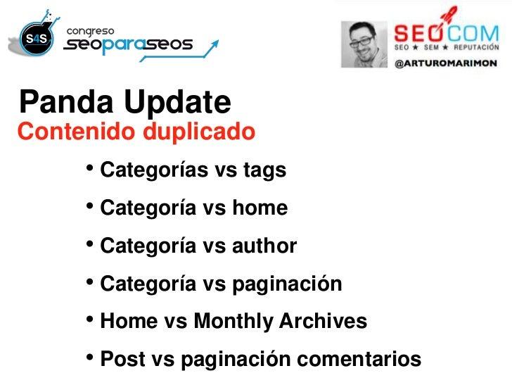 Panda UpdateContenido duplicado     • Categorías vs tags     • Categoría vs home     • Categoría vs author     • Categoría...