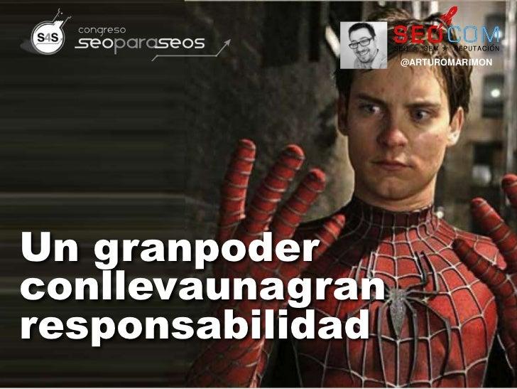 @ARTUROMARIMONUn granpoderconllevaunagranresponsabilidad